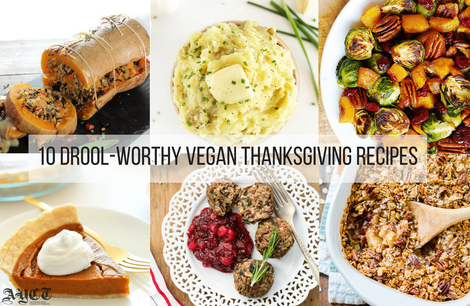 10 Drool-Worthy Vegan Thanksgiving Recipes